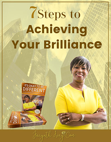 7-Steps to Achieving Your rilliance